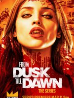 From Dusk Till Down: The Series