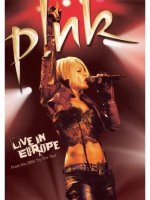 Pink - Live in Europe FULL