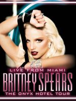 Britney Spears - The Onyx Hotel Live (Full Concert)