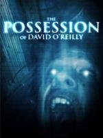Possession of David O'Reilly, The